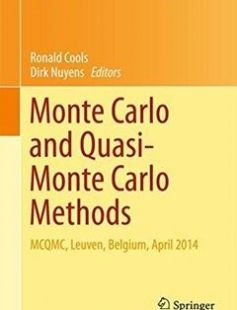 Monte Carlo and Quasi-Monte Carlo Methods MCQMC Leuven Belgium April 2014 free download by Ronald Cools Dirk Nuyens (eds.) ISBN: 9783319335056 with BooksBob. Fast and free eBooks download.  The post Monte Carlo and Quasi-Monte Carlo Methods MCQMC Leuven Belgium April 2014 Free Download appeared first on Booksbob.com.