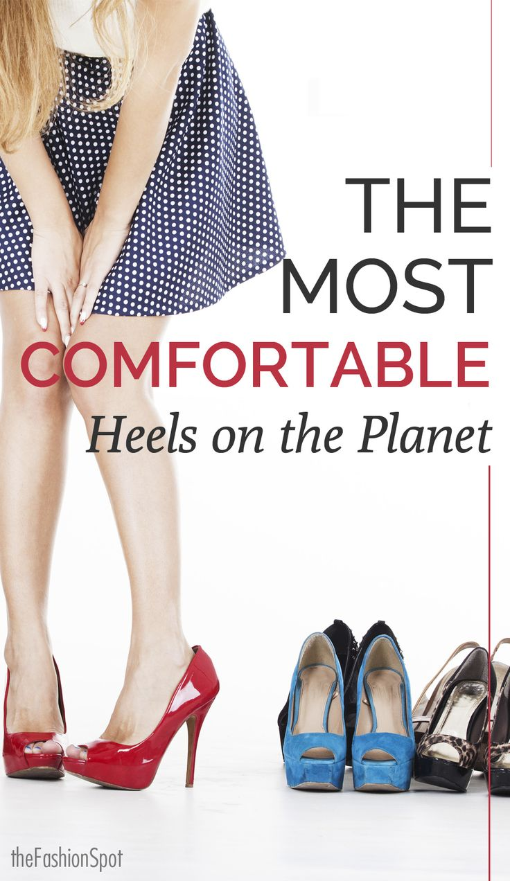 Heels don't have to hurt! Our picks for the 5 most comfortable shoes.