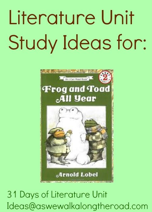 As We Walk Along the Road: Literature Unit Ideas For Frog and Toad All Year by Arnold Lobel (31 Days of Literature Unit Ideas)