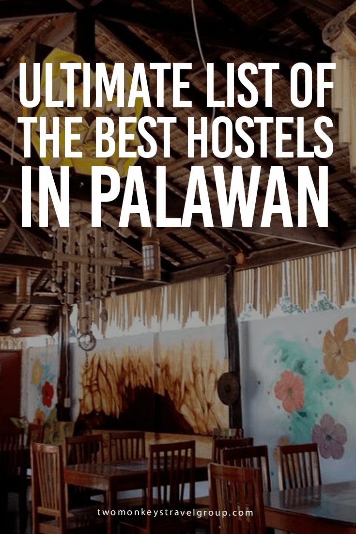 Ultimate List of The Best Hostels in Palawan @tourismPHL | Two Monkeys Travel Group
