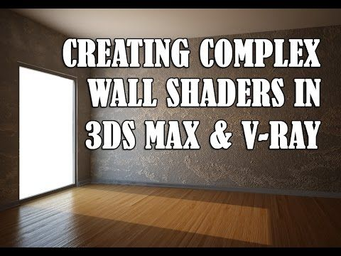 Creating complex wall textures in 3ds Max and V-Ray - YouTube