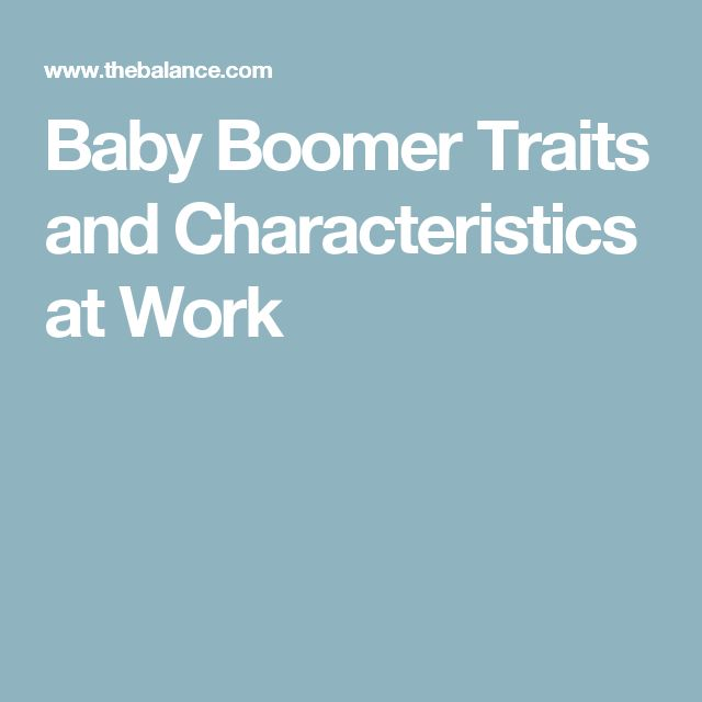 Baby Boomer Traits and Characteristics at Work