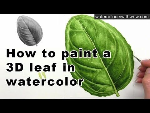 How to paint a realistic 3D leaf in watercolour by Anna Mason
