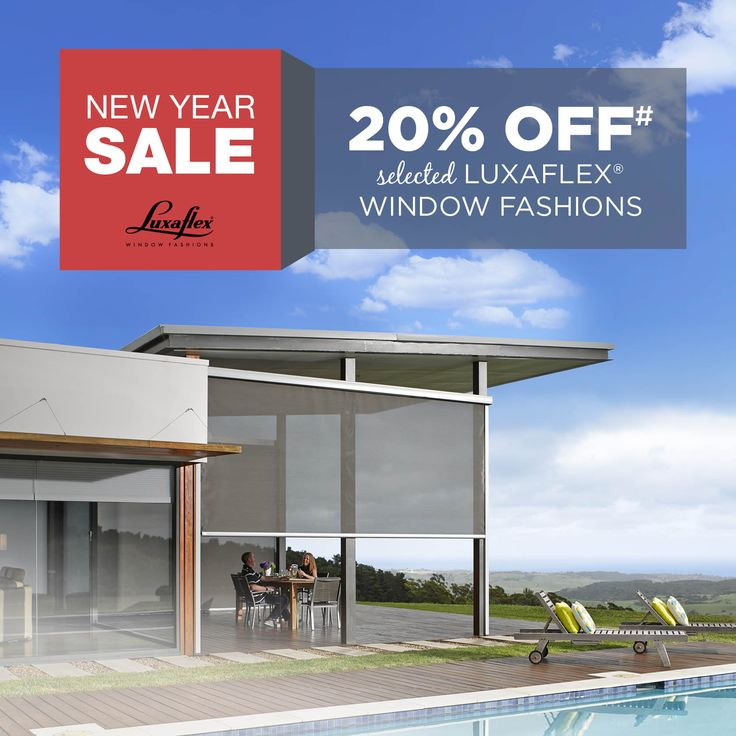 The Luxaflex New Year Sale will be running from the 15th Jan 2016 to the 1st Mar 2016. #luxaflexaus #luxaflexnewyearsale #windowfashions #windowcoverings #homedecor