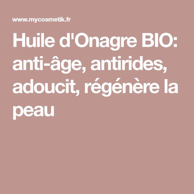 Huile d'Onagre BIO: anti-âge, antirides, adoucit, régénère la peau