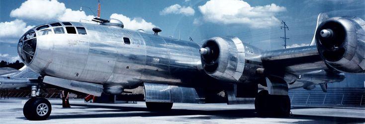 Boeing B-29 Superfortress   Historical Snapshot: B-29 Superfortress