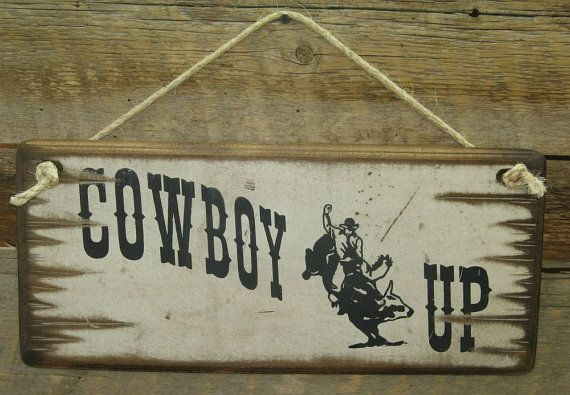 Cowboy Up Western Antiqued Wooden Sign by CowboyBrandFurniture, $27.00