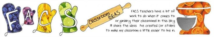 FACS Classroom Ideas - Amazing Tips for Classroom or General Organization! Great for Teachers or even Homeschooling