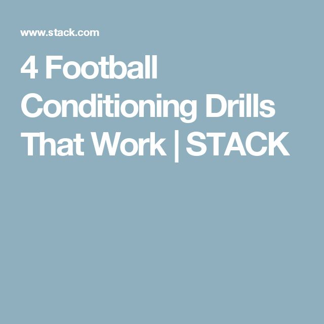 4 Football Conditioning Drills That Work | STACK