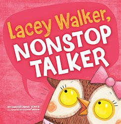You're never too old for a read aloud! Lacey Walker, Nonstop Talker -- A book about the importance of listening. A definite read during the first week of school