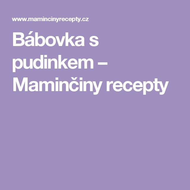 Bábovka s pudinkem – Maminčiny recepty