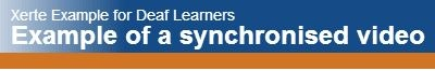 Xerte for Deaf and Makaton users.  http://vle.jisctechdis.ac.uk/xerte/play_52