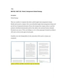 Global Strategy  There are a number of companies that utilize a global supply chain management strategy. Identify and research a company with a successful global supply chain management strategy and provide basic background information. Discuss the… (More)