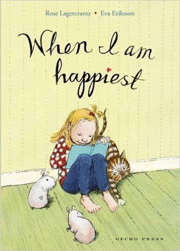"""When I am Happiest"", by Rose Lagercrantz, illustrated by Eva Eriksson - third book in the fabulous series of illustrated early chapter books, sees Dani face her toughest challenge yet. (See also ""My Happy Life"", and ""My Heart is Laughing"".)"