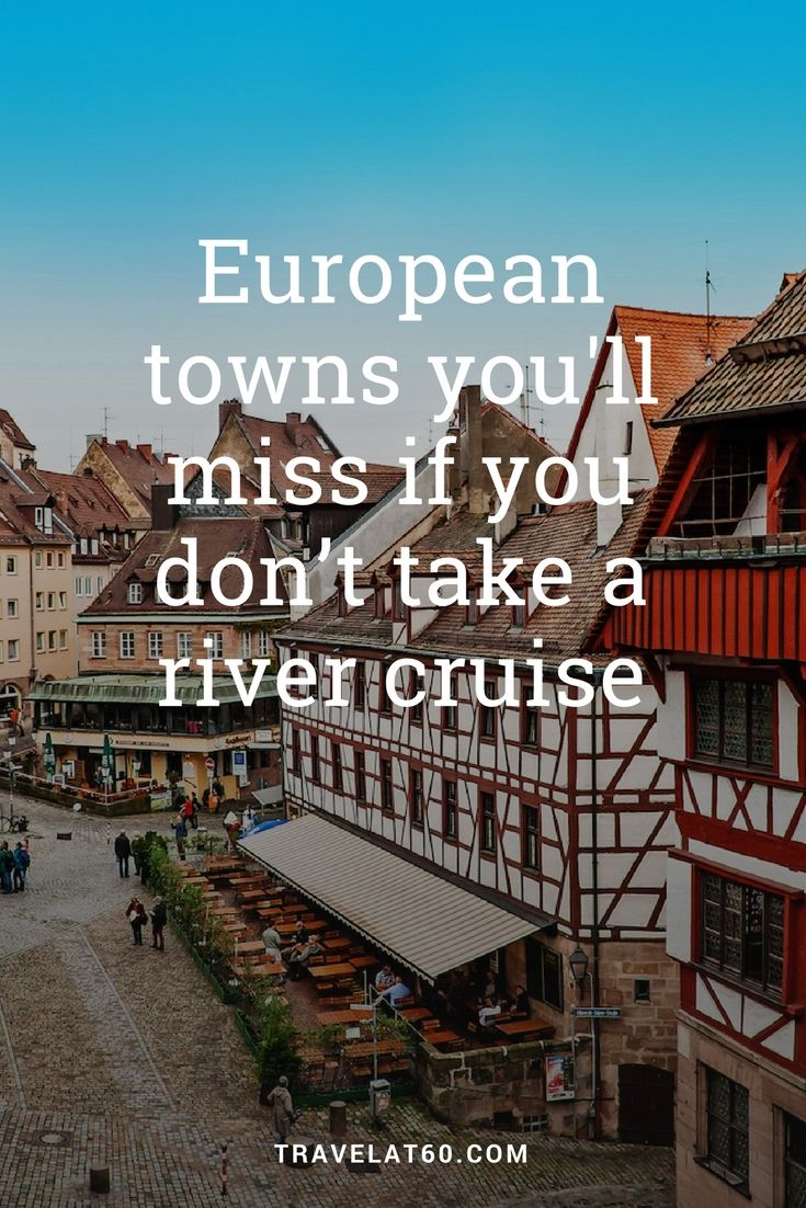 Perhaps the best thing about a river cruise is that it takes you to those little gems off the beaten track that would be nearly impossible to visit otherwise!