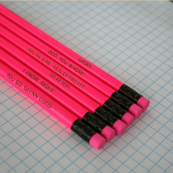 mean girls assorted engraved pencil set 6 hot pink pencils. hot hot pink. thats So fetch. I know right. $8.00, via Etsy.