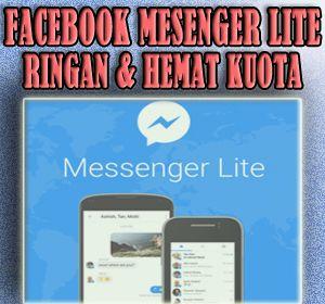 Ringan dan Hemat Kuota Data Seluler, Facebook Rilis Aplikasi Facebook #MessengerLite Untuk Pengguna Android