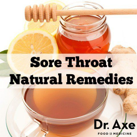Sore Throat Remedies For Fast Relief - DrAxe.com