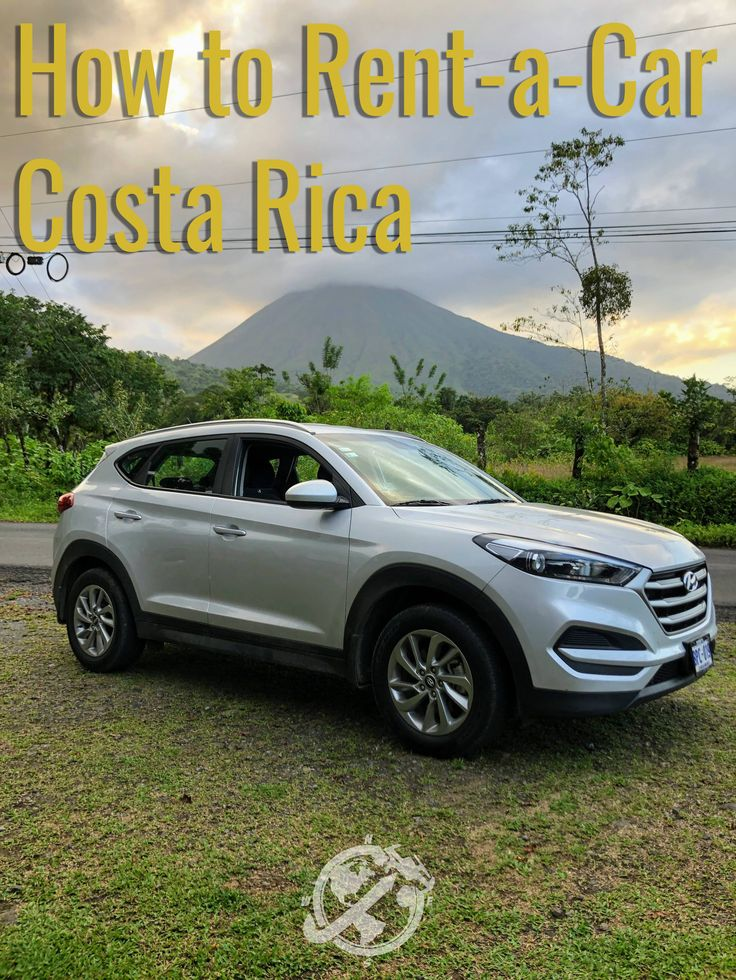 How to RentaCar on a Budget in Costa Rica in 2020