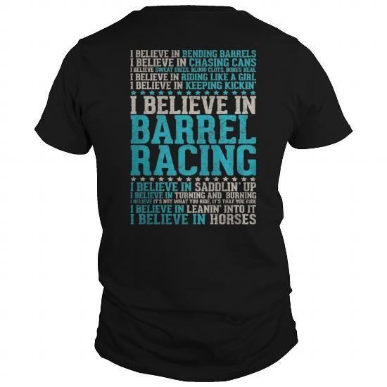 I Love I Believe in Barrel Racing T-Shirts
