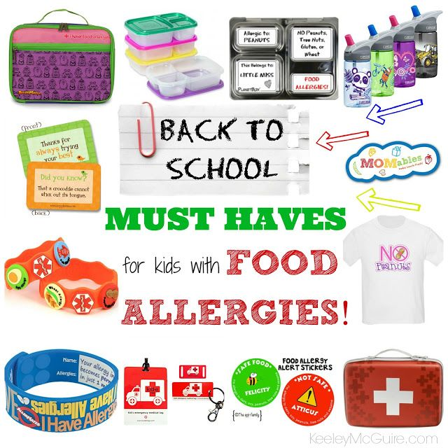Back to School with Food Allergies & Intolerances ~ MUST HAVES! from the amazing @KeeleyMcGuire1 #foodallergy #backtoschool