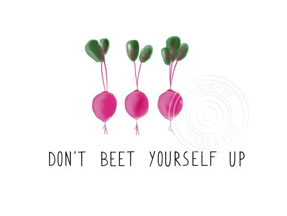 Love this food pun encouragement card. Dont beet yourself up!