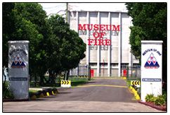 Museum of Fire: Open 9:30-4:40pm