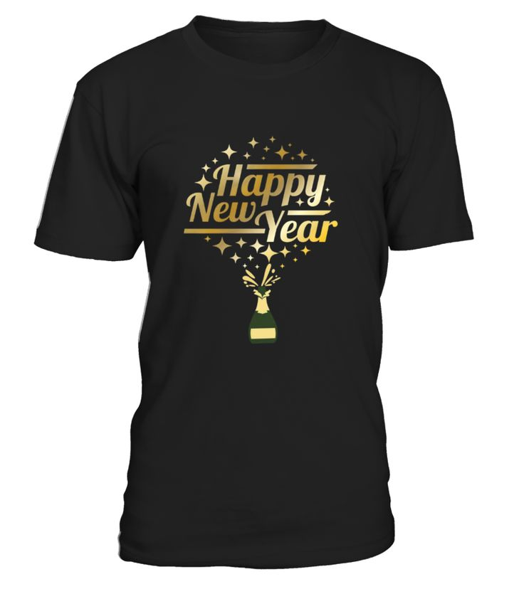 Happy New Year Shirt New Years Eve Party T shirt  Funny New Year T-shirt, Best New Year T-shirt