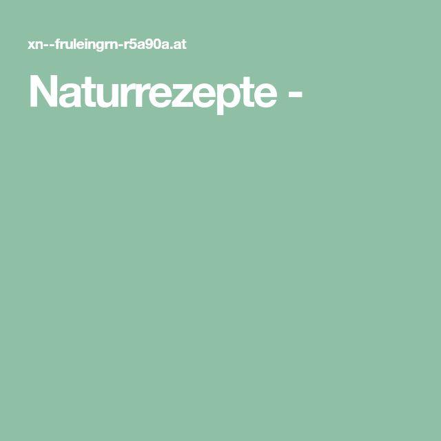 Naturrezepte -