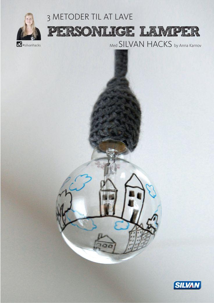 3 metoder til at lave PERSONLIGE LAMPER - med Silvan Hacks af Anna Karnov