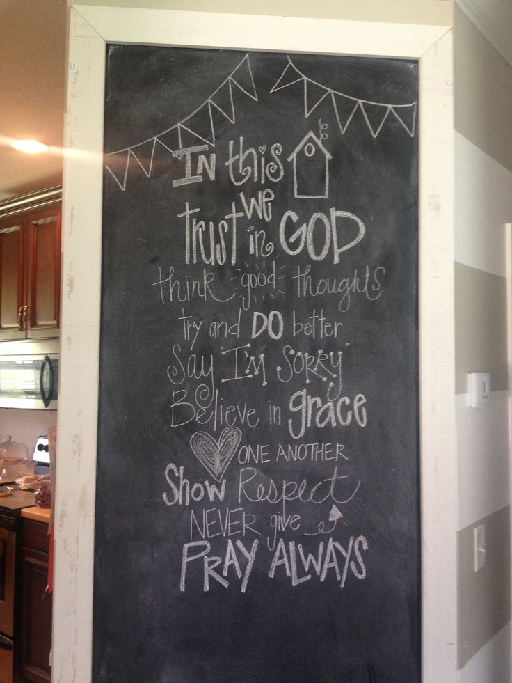 17 Best Images About Chalkboard Sayings On Pinterest