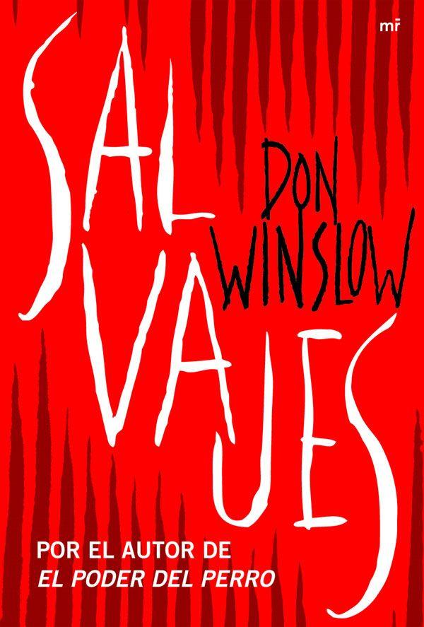 """EL LIBRO DEL DÍA:  """"Salvajes"""", de Don Winslow.  ¿Has leído este libro? ¿Nos ayudas con tu voto y comentario a que más personas se hagan una idea del mismo en nuestra web? Éste es el enlace al libro: http://www.quelibroleo.com/salvajes ¡Muchas gracias! 13-4-2013"""