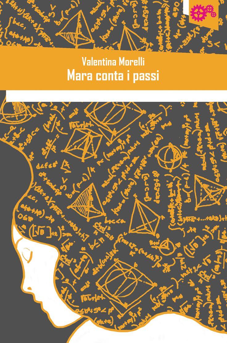 """Mara conta i passi"" di Valentina Morelli"