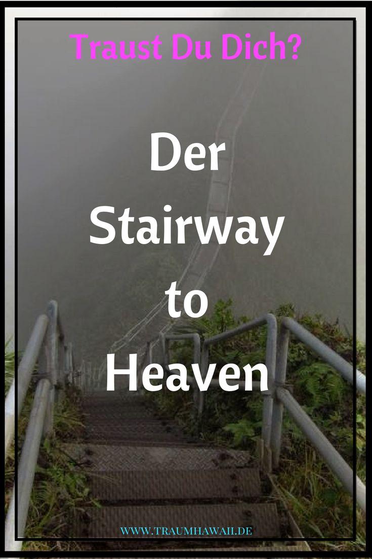 Stairway to Heaven, Oahu, Hawaii Erklimmst Du illegal hunderte von Stufen für einen grandiosen Ausblick? Sollte man dieses Stück Geschichte mit seinen Geheimnissen abreißen? #traumhawaii www.traumhawaii.de