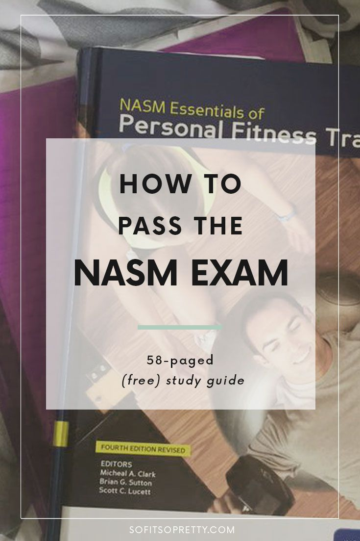 So you want to become a personal trainer, eh? Why would you pay for study guides online when you don't have to? So Fit So Pretty has gone through every study guide, practice test and textbook and has compiled an entire list of resources and tools to help you pass the NASM exam - on the FIRST try! Full 58-paged free study guide at your fingertips!  Pinterest: @SoFitSoPretty IG: @AlexMarieFit