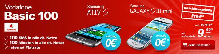 Vodafone Basic 100 mit 120,-€ Auszahlung und Galaxy S3 mini oder Ativ S ohne Anzahlung