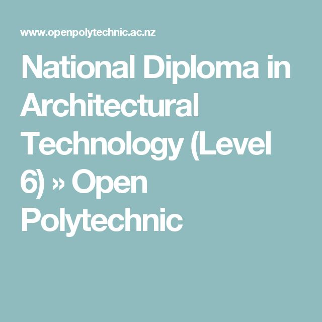 National Diploma in Architectural Technology (Level 6) » Open Polytechnic
