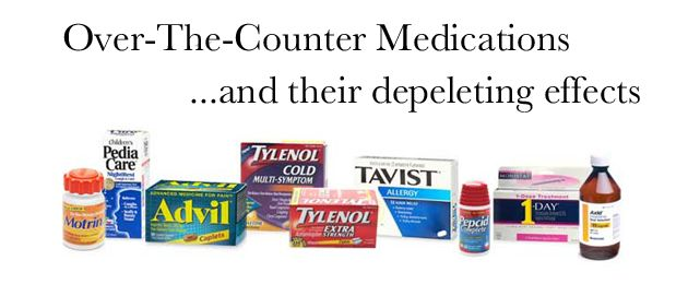 Over-The-Counter Drugs and Their Depleting Effects