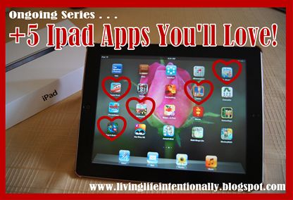 Ongoing Series - Ipad Apps You'll LOVE!!!
