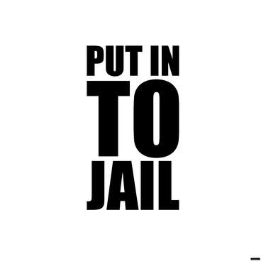 "Saatchi Art Artist Not Normal Art; New Media, ""PUT IN TO JAIL"" #art"