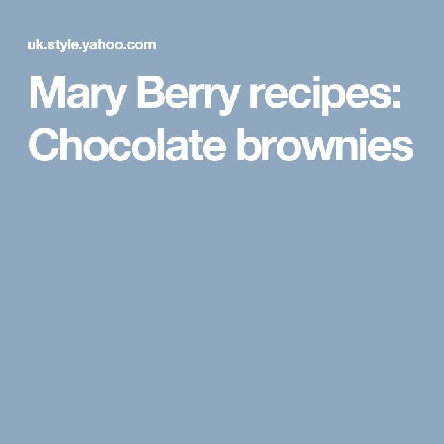 Mary Berry recipes: Chocolate brownies