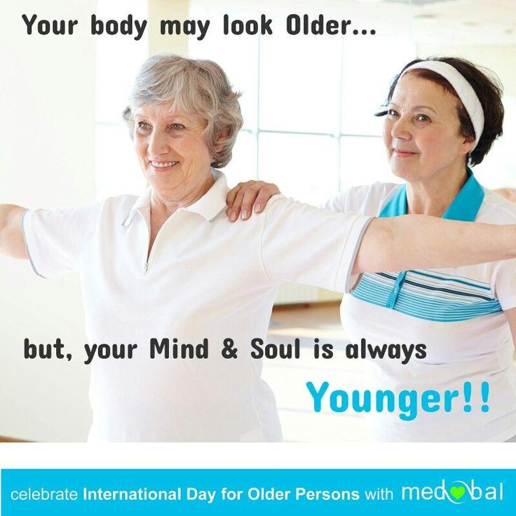 Your Mind & Soul is always Younger!  #InternationalDayforOlderPersons #October1 #UNIDOP #UnitedNations #WHO #Ageism #OlderCouple #OlderMan #OlderWomen #Elders #Grandpa #Grandma #Medobal #MedicalTourism