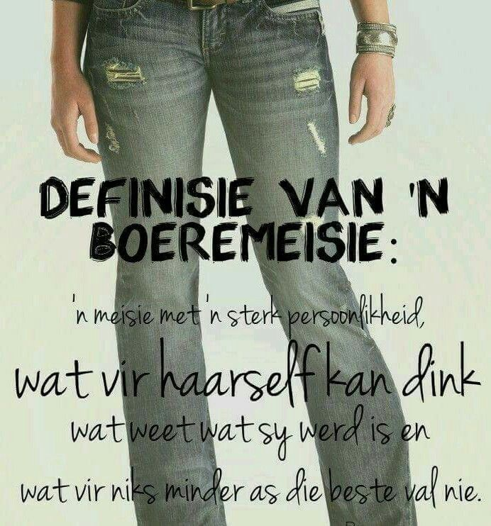 Definisie van 'n Boeremeisie... #Afrikaans #vrouwees