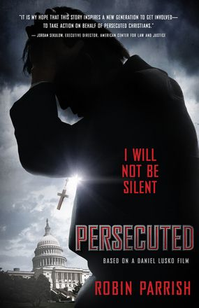 21 best mens interest images on pinterest book reviews books to persecuted i will not be silent by robin parrish daniel lusko fandeluxe Choice Image