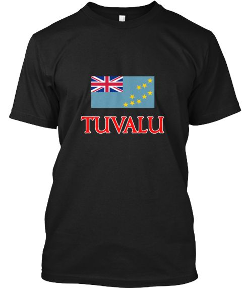 Tuvalu Flag Design Black T-Shirt Front - This is the perfect gift for someone who loves Tuvalu. Thank you for visiting my page (Related terms: Flag Tuvalu,I Heart Tuvalu,Tuvalu,Tuvaluan,Tuvalu Travel,I Love My Country,Tuvalu Flag, Tuvalu Map,T #Tuvalu, #Tuvalushirts...)