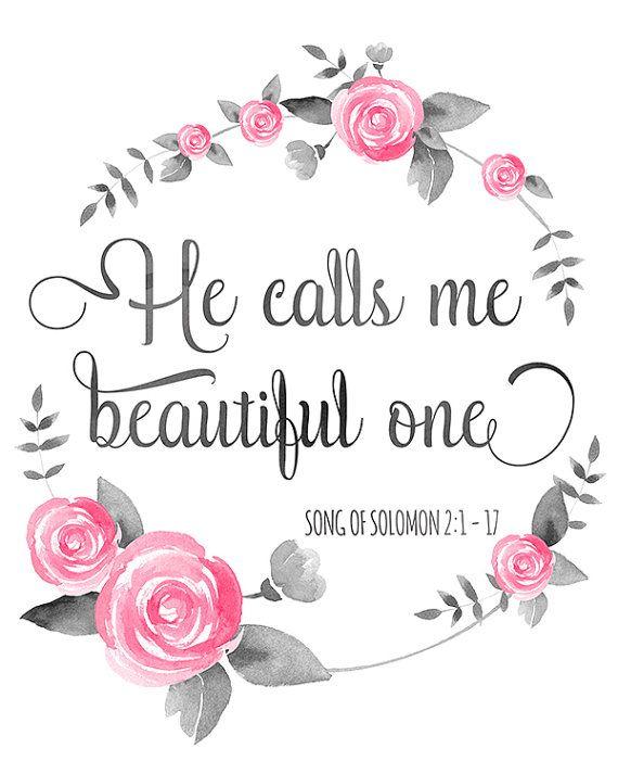 Bible Verse Print He Calls Me Beautiful One Song of Solomon 2:1 Digital Inspirational Scripture Watercolor Christian Quote 5×7 8×10 11×14 – Shanu