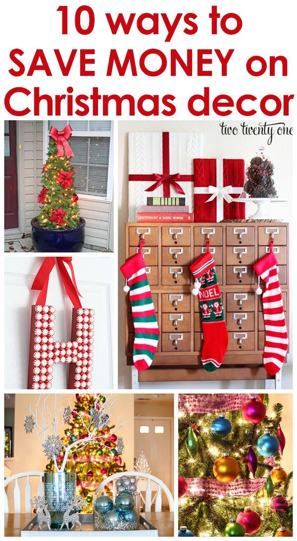 10 GREAT ways to save money on Christmas decor! @Chelsea | two twenty one
