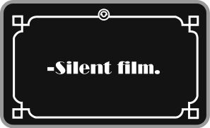 13 While Vaudeville Acts In Nickelodeons Had Inspired Music To Accompany The Movie Clips Films Had Remained Silent With Silent Movie Silent Film Movie Titles