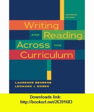 Writing and Reading Across the Curriculum (11th Edition) (9780205727650) Laurence Behrens, Leonard J. Rosen , ISBN-10: 0205727654  , ISBN-13: 978-0205727650 ,  , tutorials , pdf , ebook , torrent , downloads , rapidshare , filesonic , hotfile , megaupload , fileserve