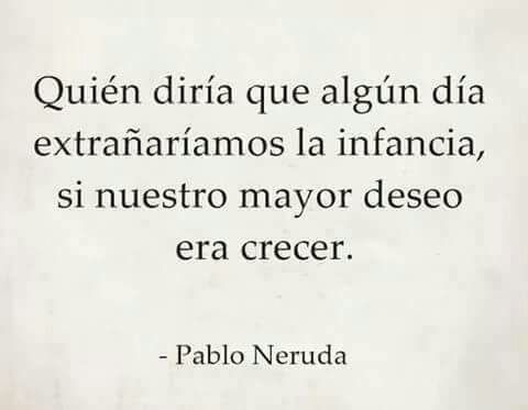Quién diría? Pablo Neruda.
